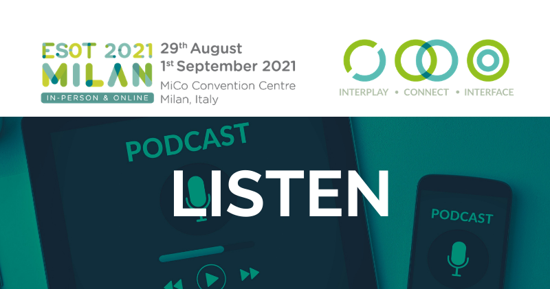 Podcast on ESOT Congress 2021